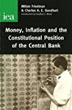 The Constitutional Position of Central Banks (0255365381) by Friedman, Milton