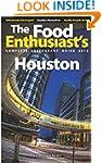 Houston - 2016 (The Food Enthusiast's...