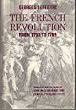 French Revolution from 1793-1799 (From 1793 to 1799) (023102519X) by Georges Lefebvre