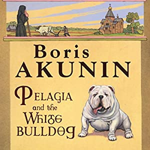 Pelagia and the White Bulldog Audiobook