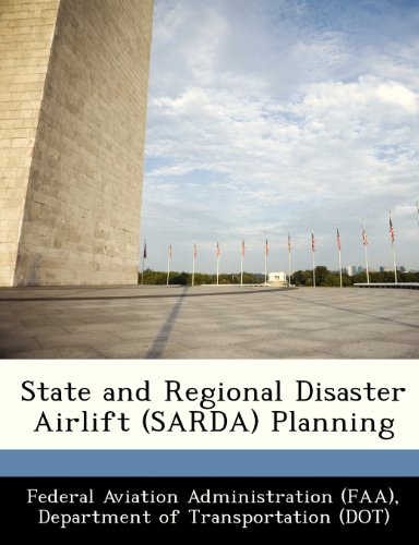 State and Regional Disaster Airlift (SARDA) Planning