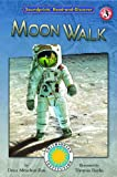 img - for Moonwalk! - a Fantasy Field Trip Smithsonian Early Reader (Soundprints' Read-And-Discover: Level 3) book / textbook / text book