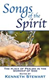 img - for Songs of the Spirit: The Place of Psalms in the Worship of God book / textbook / text book