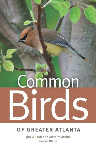 Common Birds of Greater Atlanta (Wormsloe Foundation Nature Book)