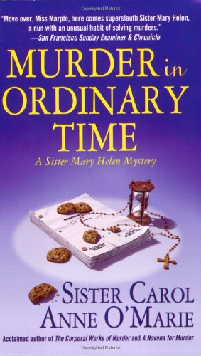Murder In Ordinary Time: A Sister Mary Helen Mystery (Sister Mary Helen Mysteries) front-566821
