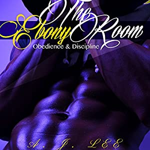 The Ebony Room: Obedience and Discipline Audiobook