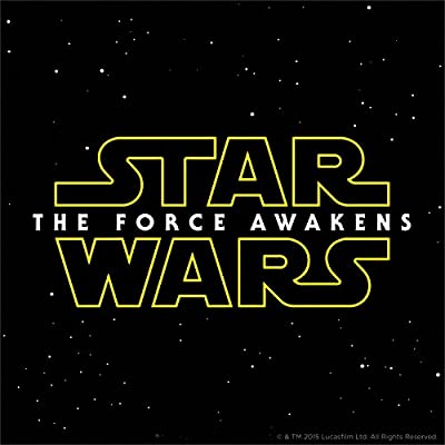 Star Wars: The Force Awakens (Original Soundtrack)