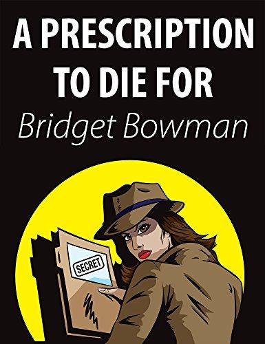 Prescription To Die For by Bridget Bowman ebook deal