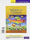 Infants and Children: Prenatal Through Middle Childhood, Books a la Carte Edition (7th Edition) (020501108X) by Berk, Laura E.