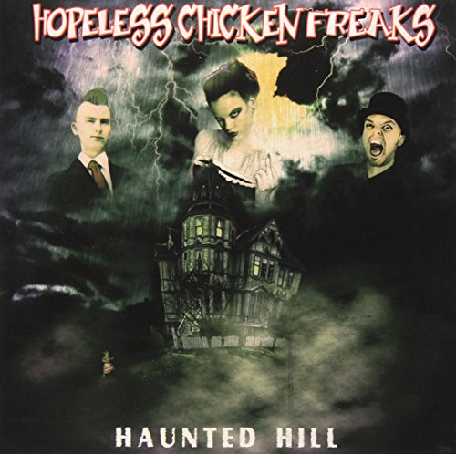 Vinilo : HOPELESS CHICKEN FREAKS - Haunted Hill
