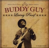 Living Proof Buddy Guy