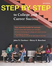 Step by Step to College and Career Success, Sixth Edition