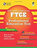 img - for FTCE Professional Education Test (REA) Florida Teacher Certification Examination by Leasha Barry Ph.D. (2006-11-16) book / textbook / text book