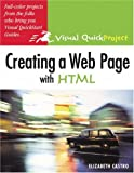 Creating a Web Page with HTML: Visual QuickProject Guide (032127847X) by Castro, Elizabeth