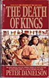 The Death of Kings (Children of the Lion) (0553561464) by Danielson, Peter
