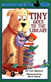 Tiny Goes to the Library (Penguin Young Readers, L1)