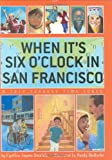 When Its Six OClock in San Francisco: A Trip Through Time Zones