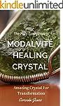 Moldavite Healing Crystal The Holy Gr...