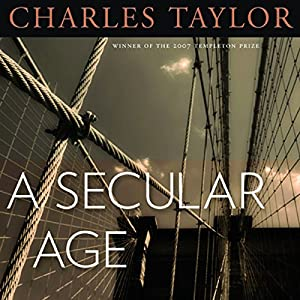 A Secular Age Audiobook