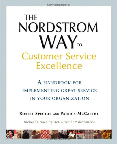 The Nordstrom Way to Customer Service Excellence: A...