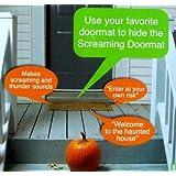 Pressure Sensitive SCREAMING DOORMAT Halloween Decoration BATTERY OPERATED (Just Place It Under Your Doormat)