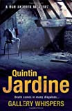 Quintin Jardine Gallery Whispers (Bob Skinner Mysteries)