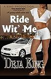 Ride Wit' Me�� [RIDE WIT ME] [Paperback]