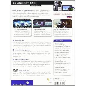 Die Videoschnitt-Schule: Tipps und Tricks für spannendere und überzeugendere Filme (Galileo Design