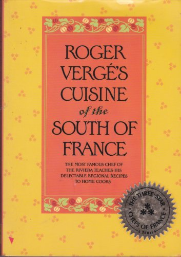 Roger Verge's Cuisine of the South of France by Roger Verge