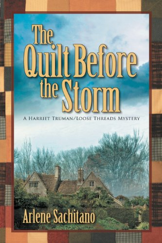 The Quilt Before the Storm (A Harriet Truman-Loose Threads Mystery)