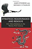 img - for Strategic Reassurance and Resolve: U.S.-China Relations in the Twenty-First Century book / textbook / text book