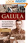 Galula: The Life and Writings of the...