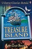 Treasure Island: Usborne Classics Retold