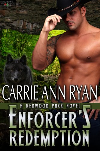 Enforcer's Redemption (Redwood Pack) by Carrie Ann Ryan