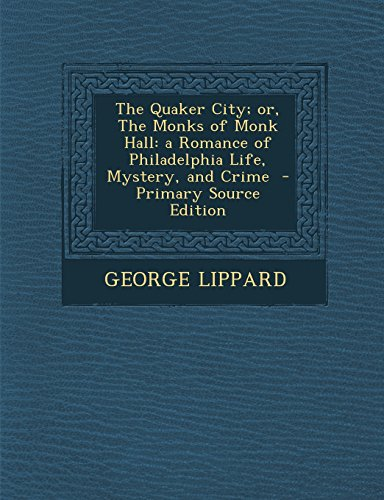 An analysis of the novel quaker city by george lippard
