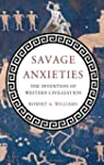 Savage Anxieties: The Invention of We...