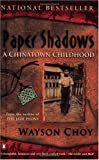 img - for Paper Shadows: A Chinatown Childhood by Choy Wayson (2000-09-05) Paperback book / textbook / text book
