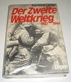 RAYMOND CARTIER: Der Zweite Weltkrieg 1942 - 1944 ; Band 2