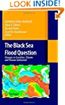 The Black Sea Flood Question: Changes...