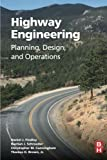 img - for Highway Engineering: Planning, Design, and Operations book / textbook / text book