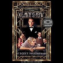 Gatsby le Magnifique   Livre audio Auteur(s) : Francis Scott Fitzgerald Narrateur(s) : Emmanuel Dekoninck