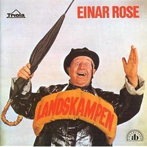 Einar Rose - Landskampen