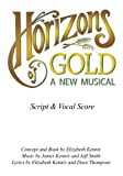 img - for Horizons of Gold Libretto book / textbook / text book