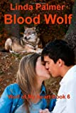 Blood Wolf (Wolf of My Heart)