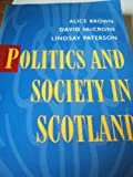 Politics and Society in Scotland (0333642910) by Brown, Alice