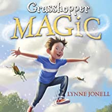 Grasshopper Magic (       UNABRIDGED) by Lynne Jonell Narrated by Vanessa Johansson