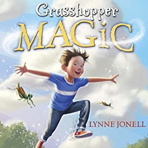 Grasshopper Magic | [Lynne Jonell]
