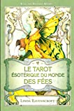 echange, troc Ravenscroft l. & Moo - Tarot Esoterique du Monde des Fees (le)