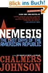 Nemesis: The Last Days of the America...