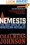 Nemesis: The Last Days of the America...